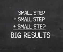 small steps mean big results