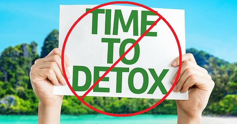 No detoxes